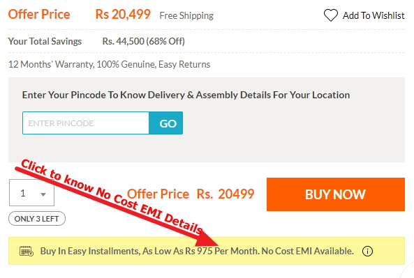 Click To know No Cost EMI Details for Pepperfry furniture